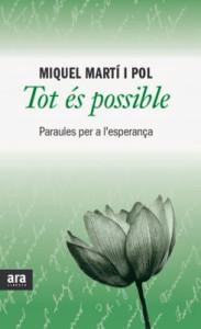 Tot és possible, recull de l'obra de Miquel Martí i Pol
