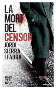 La mort del censor, la última novel·la de Jordi Sierra i Fabra
