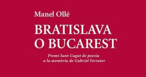 'Bratislava o Bucarest', de Manel Ollé