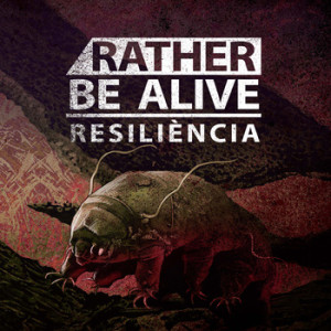 Rather be Alive