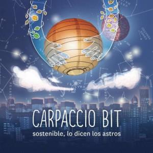 """Carpaccio Bit """"Sostenible lo dicen los astros"""""""