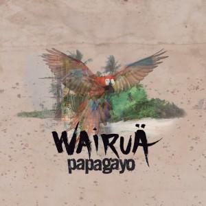 """Papagayo comença la gira de presentació de """"Wairuä"""""""