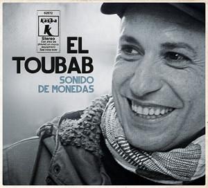 """El Toubab """"Sonido de Monedas"""""""