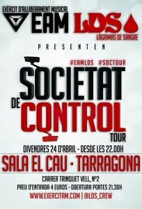 'Societat de Control Tour' arriba a Tarragona