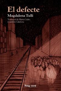 'El defecte' de Magdalena Tulli