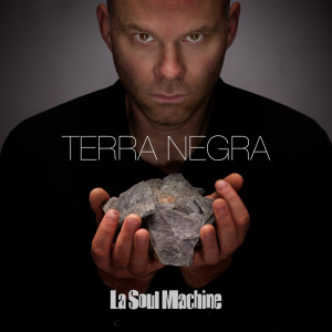 'Terra Negra' segon treball de La Soul Machine
