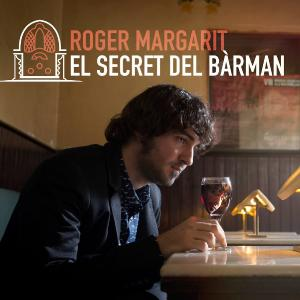 "Roger Margarit ""El secret del bàrman"""