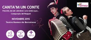 Arriba al Teatre Romea 'Canta'm un conte'