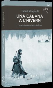 'Una cabana a l'hivern' una novel·la de Sembra Llibres