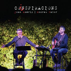 Coinspiracions, nou disc de Joan Amèric i Andreu Valor