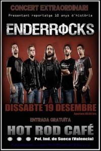 El grup Enderrocks actuarà de nou en directe