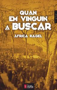'Quan em vinguin a buscar' la nova novel·la d'Àfrica Ragel