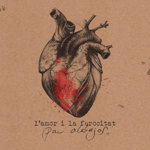 Pau-Alabajos_Amor-ferocitat_Portada