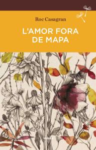 'L'amor fora de mapa' de Roc Casagran