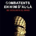 'Combatents en nom d'Al·là', d'Anna Teixidor Colomer