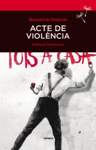 Acte de violència, de Manuel de Pedrolo