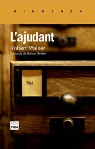 «L'ajudant», de Robert Walser