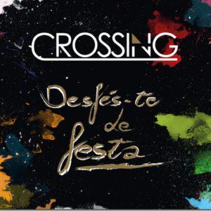 Crossing_desfes-te-de-festa