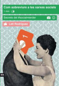 """""""Com sobreviure a les xarxes socials"""" de Leti Rodríguez"""