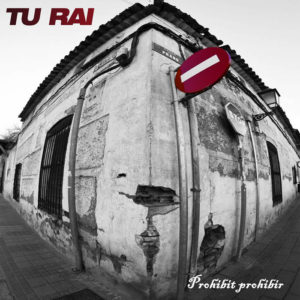 Prohibit prohibir | Tu Rai