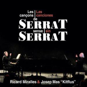 """'Serrat sense Serrat' Ricard Miralles i Josep Mas """"Kitflus"""" versionen cançons de Joan Manuel Serrat"""