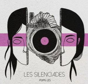 Pupilles-Dilatives_Les-Silenciades_Portada