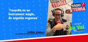 Au va! a Ràdio Terra – Programa 21 'Entrevistem Guillem Anguera'