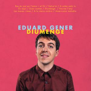 'Diumenge', és el segon treball del cantautor Eduard Gener
