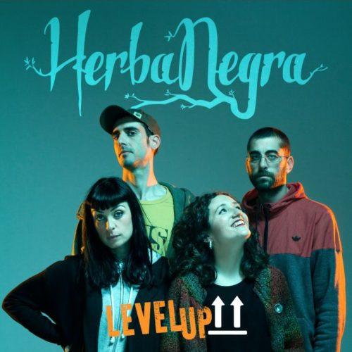 """Els valencians Herba Negra publiquen """"Level up!"""", en format maxisenzill"""