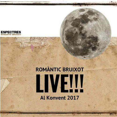 """Estrenem la segona entrega de """"Romàntic Bruixot, sessions al Konvent"""" d'Espectres"""