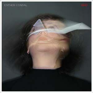 BIRD és el nou disc d'Esther Condal