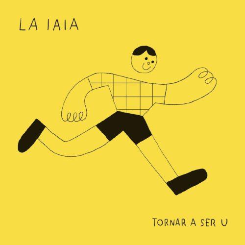 'Tornar a ser u' és el tercer disc de LA IAIA