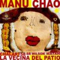 """""""La vecina del patio"""" segona col·laboració entre Manu Chao i Chalart58"""