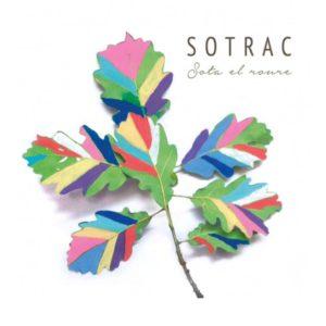'Sota el roure', primer disc del grup Sotrac