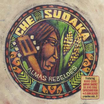 'Almas Rebeldes', nou disc de Che Sudaka