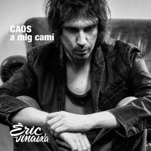 Arriba 'Caos a mig camí', el nou disc d'Eric Vinaixa