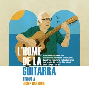 'L'Home de la guitarra' disc tribut a Josep Bastons