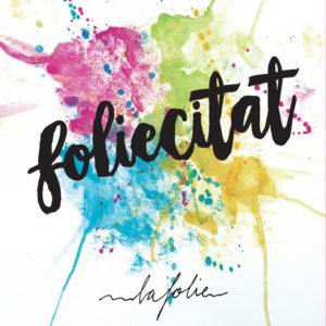 'Foliecitat' és el nou disc de La Folie