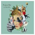 'La Vida Rima', nou disc de Projecte Mut