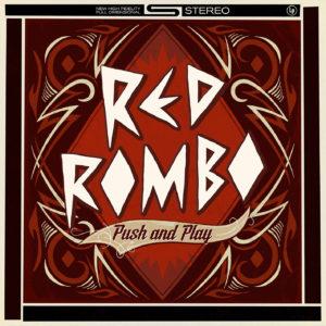 """""""Push and Play"""" és el primer llarga durada de Red Rombo"""