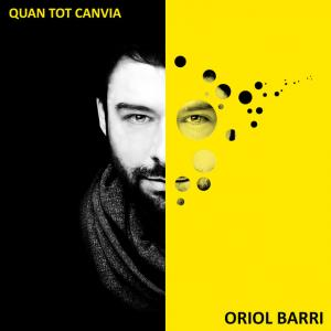 Oriol-Barri-Quan-tot-canvia_Portada