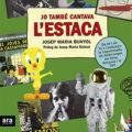 'Jo també cantava l'Estaca', nou llibre de Josep Maria Bunyol