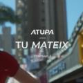 'Tu mateix', nova cançó d'ATUPA