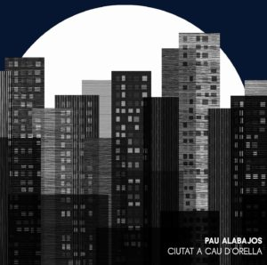Pau-Alabajos_Ciutat-a-cau-dorella_Portada