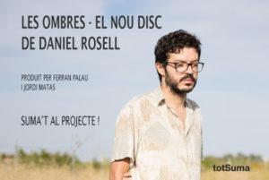'Les ombres', nou disc del cantautor valencià Daniel Rosell