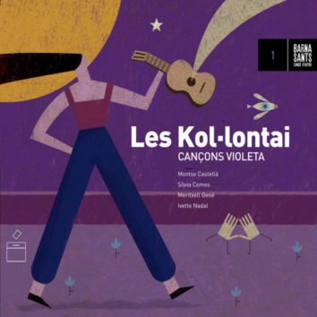 Les Kol·lontai publiquen 'Cançons violeta'