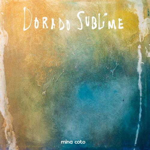 'Dorado Sublime' és el nou LP de Mina Coto