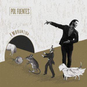 Pol-Fuentes_Embranzida_Portada