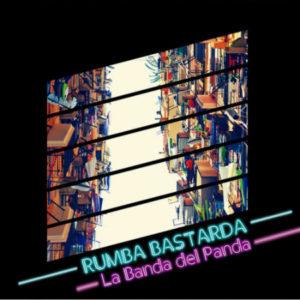Banda-del-Panda_Rumba-Bastarda_Portada