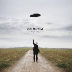 'Pluja fina', nou disc de Pele Macleod